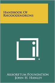 Handbook Of Rhododendrons