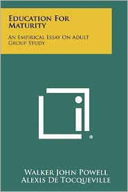 Education for Maturity: An Empirical Essay on Adult Group Study