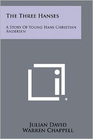 The Three Hanses: A Story of Young Hans Christian Andersen