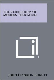 The Curriculum Of Modern Education