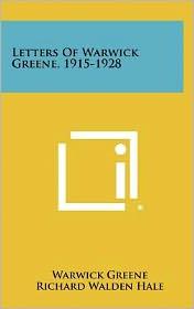 Letters of Warwick Greene, 1915-1928