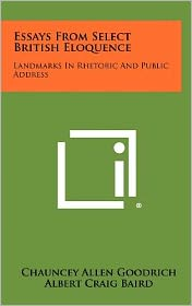 Essays from Select British Eloquence: Landmarks in Rhetoric and Public Address