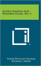 Audels Masons And Builders Guide, No. 3