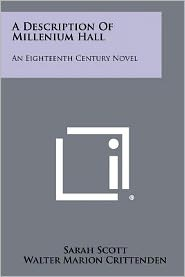 A Description Of Millenium Hall: An Eighteenth Century Novel