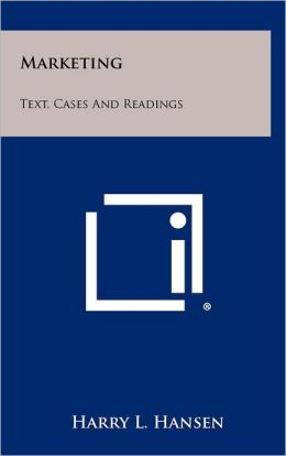 Marketing: Text, Cases and Readings