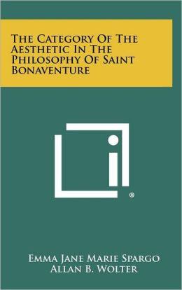 The Category of the Aesthetic in the Philosophy of Saint Bonaventure
