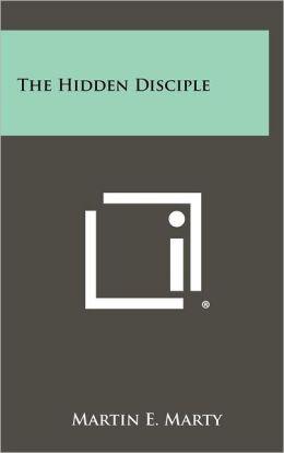 The Hidden Disciple
