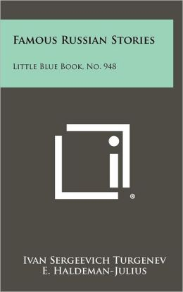 Famous Russian Stories: Little Blue Book, No. 948