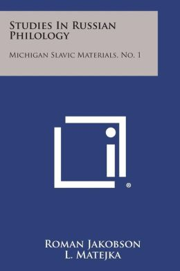 Studies In Russian Philology: Michigan Slavic Materials, No. 1