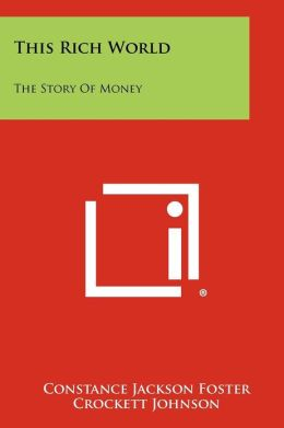 This Rich World: The Story of Money