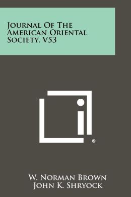 Journal Of The American Oriental Society, V53