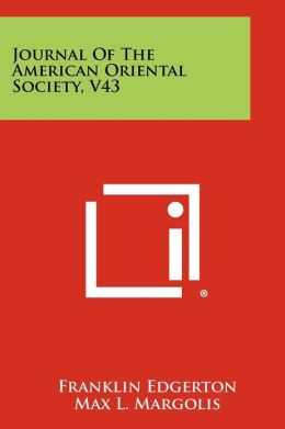 Journal Of The American Oriental Society, V43