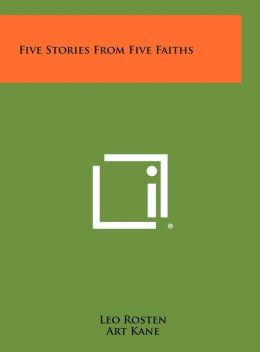 Five Stories From Five Faiths