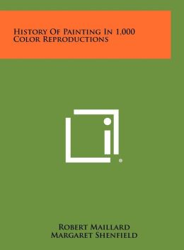History Of Painting In 1,000 Color Reproductions