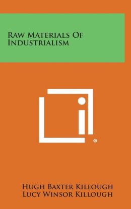 Raw Materials Of Industrialism
