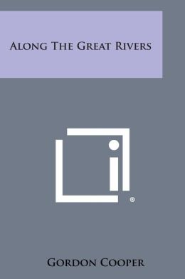 Along the Great Rivers