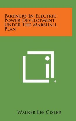 Partners in Electric Power Development Under the Marshall Plan