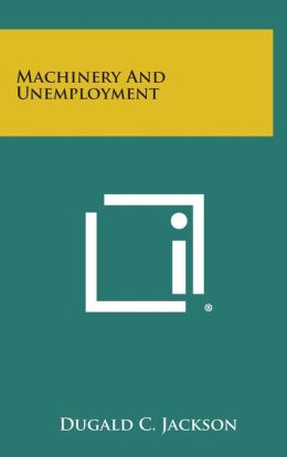Machinery And Unemployment