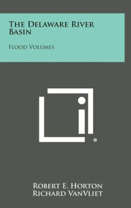 The Delaware River Basin: Flood Volumes