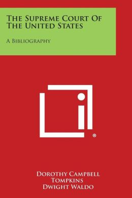 The Supreme Court of the United States: A Bibliography