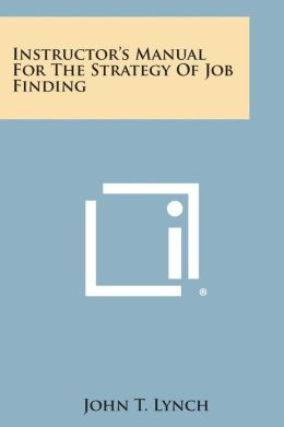 Instructor's Manual for the Strategy of Job Finding