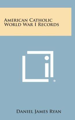 American Catholic World War I Records