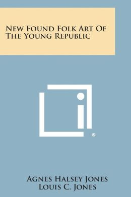 New Found Folk Art of the Young Republic