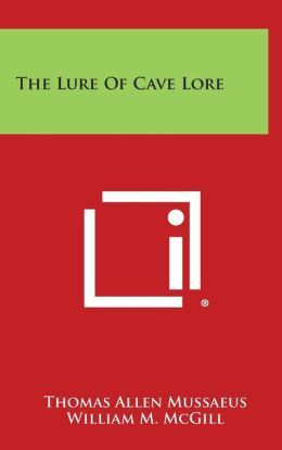 The Lure of Cave Lore