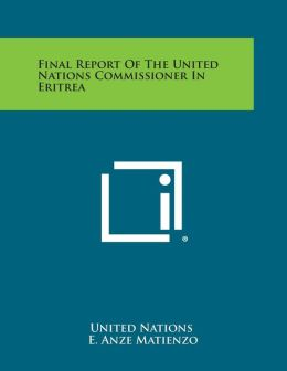 Final Report of the United Nations Commissioner in Eritrea
