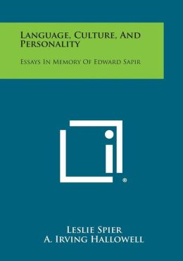 Language, Culture, and Personality: Essays in Memory of Edward Sapir