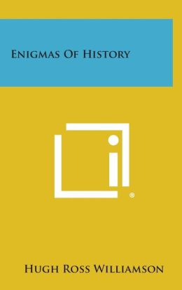 Enigmas of History