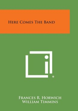 Here Comes the Band