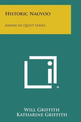 Historic Nauvoo: American Quest Series