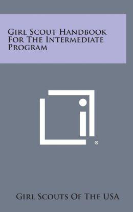 Girl Scout Handbook for the Intermediate Program
