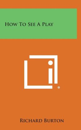 How to See a Play