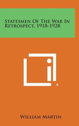 Statesmen of the War in Retrospect, 1918-1928