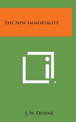 The New Immortality