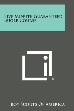 Five Minute Guaranteed Bugle Course