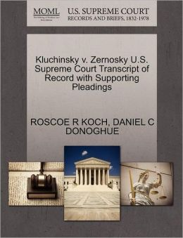 Kluchinsky V. Zernosky U.S. Supreme Court Transcript Of Record With Supporting Pleadings