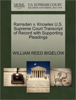 Ramsden V. Knowles U.S. Supreme Court Transcript Of Record With Supporting Pleadings