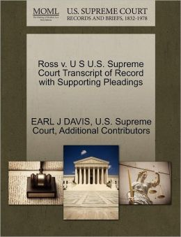 Ross v. U S U.S. Supreme Court Transcript of Record with Supporting Pleadings