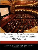 All About Film Criticism Including the Best Websites and Critics
