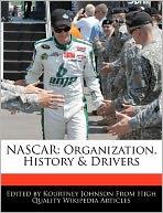 NASCAR: Organization, History & Drivers