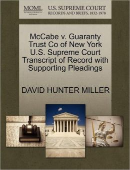 Mccabe V. Guaranty Trust Co Of New York U.S. Supreme Court Transcript Of Record With Supporting Pleadings