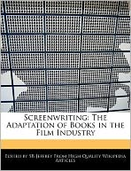 Screenwriting: The Adaptation of Books in the Film Industry
