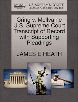 Gring V. Mcilvaine U.S. Supreme Court Transcript Of Record With Supporting Pleadings