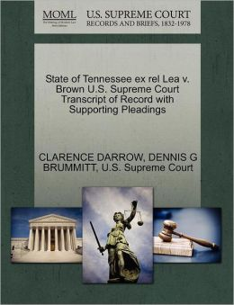 State Of Tennessee Ex Rel Lea V. Brown U.S. Supreme Court Transcript Of Record With Supporting Pleadings