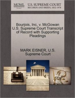Bourjois, Inc, v. McGowan U.S. Supreme Court Transcript of Record with Supporting Pleadings