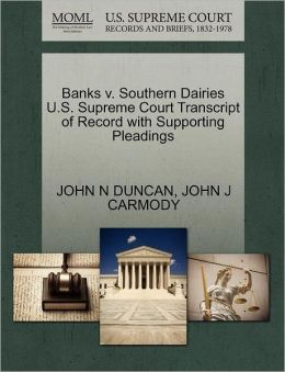 Banks V. Southern Dairies U.S. Supreme Court Transcript Of Record With Supporting Pleadings
