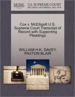 Cox V. Mcelligott U.S. Supreme Court Transcript Of Record With Supporting Pleadings